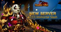 New server S111: Immortal Slash is already open!