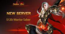New server S120: Warrior Saber is already open!